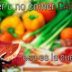 ¿Comer o no carne?